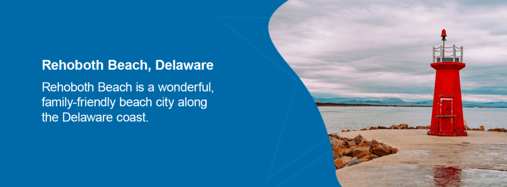 Rehoboth Beach is a wonderful, family-friendly beach city along the Delaware coast.