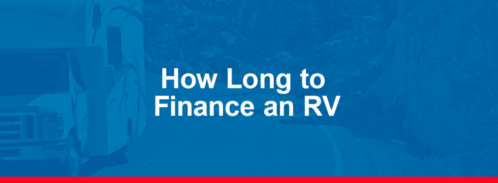 How Long to Finance an RV